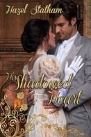 Hazel Statham: His Shadowed Heart