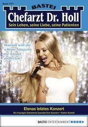 Dr. Holl - Folge 1771 - Elenas letztes Konzert