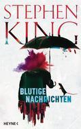 Stephen King: Blutige Nachrichten ★★★★