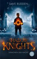 Dave Rudden: Shadow Knights - Dämonen der Nacht ★★★★
