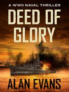 Alan Evans: Deed of Glory