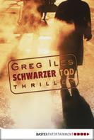 Greg Iles: Schwarzer Tod ★★★★