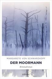 Der Moormann - Kriminalroman