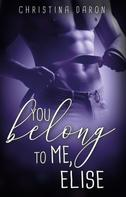 Christina Daron: You belong to me, Elise ★★★★