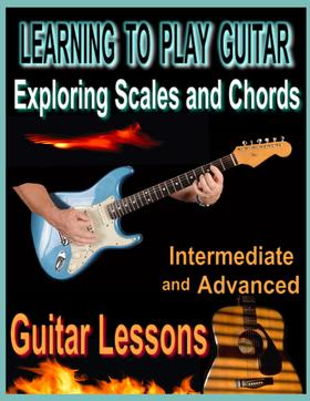 Learning to Play Guitar : Exploring Chords and Scales