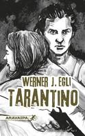 Werner J. Egli: Tarantino