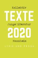 Ruth Kornberger: Kollektiv Junge Literatur Mannheim - Texte 2020