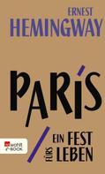 Ernest Hemingway: Paris, ein Fest fürs Leben ★★★