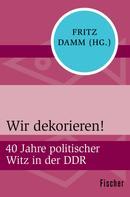 Fritz Damm: Wir dekorieren! ★★★