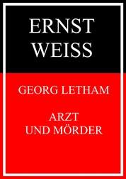 Georg Letham - Arzt und Mörder