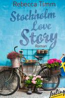 Rebecca Timm: Stockholm Love Story ★★★★