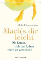 Rafael Santandreu: Mach's dir leicht ★★★★