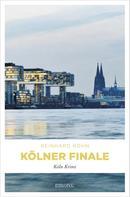 Reinhard Rohn: Kölner Finale ★★★★