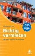 Jürgen Herrlein: Richtig vermieten