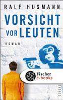 Ralf Husmann: Vorsicht vor Leuten ★★★★