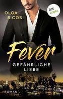 Olga Bicos: Fever - Gefährliche Liebe ★★★