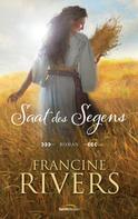 Francine Rivers: Saat des Segens ★★★★★