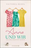 Victoria Redel: Anna und wir ★★★★