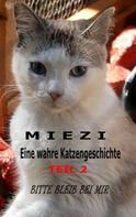 Judith Cramer: Miezi – Eine wahre Katzengeschichte Teil 2 ★★★★★