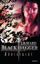 Königsblut - Black Dagger 24 - Roman