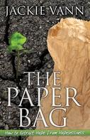 Jackie Vann: The Paper Bag
