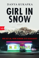 Danya Kukafka: GIRL IN SNOW ★★★★
