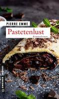 Pierre Emme: Pastetenlust ★★★★