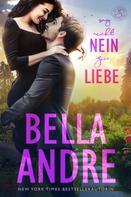 Bella Andre: Sag nicht nein zur Liebe (Die Sullivans 5) ★★★★★