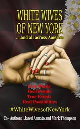 White Wives of New York - ....and All Across America