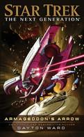 Dayton Ward: Star Trek - The Next Generation: Der Pfeil des Schicksals ★★★★