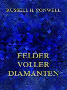 Russell H. Conwell: Felder voller Diamanten