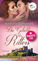 Marian Edwards: Die Geliebte des Ritters: Bellemare-MacTavish-Reihe - Band 2