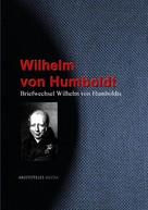 Wilhelm von Humboldt: Briefwechsel Wilhelm von Humboldts