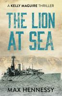 Max Hennessy: The Lion at Sea