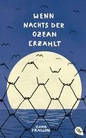 Zana Fraillon: Wenn nachts der Ozean erzählt ★★★★★