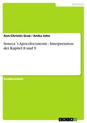 Seneca´s Apocolocyntosis - Interpretation der Kapitel 8 und 9