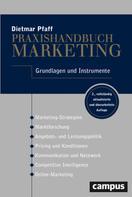 Dietmar Pfaff: Praxishandbuch Marketing