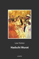 Leo Tolstoi: Hadschi Murat