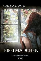 Eifelmädchen - Kriminalroman
