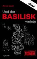 Anne Gold: Und der Basilisk weinte ★★★★★