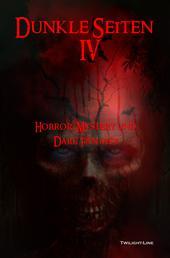 Dunkle Seiten IV - Horror, Mystery und Dark-Fantasy