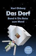 Karl Olsberg: Das Dorf Band 9: Die Reise zum Mond ★★★★★
