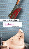 Dorothea Böhme: Sauhaxn ★★★★