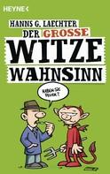 Hanns G. Laechter: Der große Witze-Wahnsinn ★★★