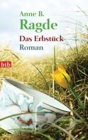 Anne B. Ragde: Das Erbstück ★★★