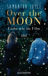 Over the Moon - Liebe wie im Film
