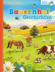 Bauernhofgeschichten - 14 Geschichten rund um das Thema Bauernhof