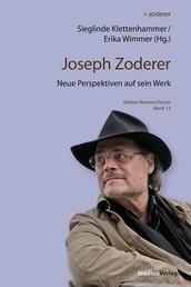 Joseph Zoderer - Neue Perspektiven auf sein Werk