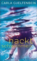 Nackt schwimmen - Roman