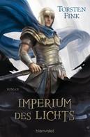 Torsten Fink: Imperium des Lichts ★★★★